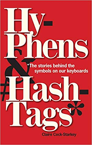 Book cover design for Hyphens and Hashtags by Claire Cock-Starkey